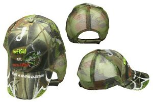 To-Fish-or-Not-Fish-What-A-Stupid-Question-Camo-Mesh-Embroidered-Cap-CAP928A-Hat