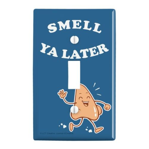 Smell Ya Later See Nose Funny Humor Wall Light Switch Plate Cover
