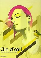 Clin D'oeil: A New Look Of Modern Illustration