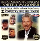 Best of Grand Old Gospel 2008 by Porter Wagoner (CD, Aug-2007, 2 Discs, Teevee Records)