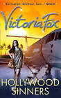 Hollywood Sinners by Victoria Fox (Paperback, 2011)