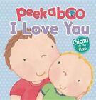 Peekaboo I Love You by Parragon (Board book, 2012)