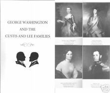 *GENEALOGY GEORGE WASHINGTON- CUSTIS- LEE FAMILIES ILLUSTRATED *HISTORY *PHOTOS
