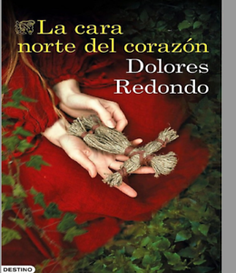 Redondo-Dolores-La-Cara-Norte-Del-Corazon-libro-digital-en-pdf-y-epub