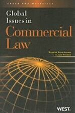 Global Issues in Commercial Law (American Casebooks)