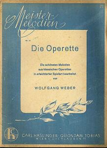 034-Meistermelodien-Nr-11-Die-Operette-034-von-Wolfgang-Weber-alte-Noten