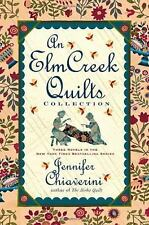 The Elm Creek Quilts: An Elm Creek Quilts Collection by J. Chiaverini;FREE TRACK