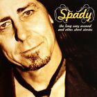 Spady : Long Way Around & Other Short Stories CD