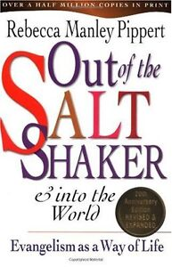 Out-of-the-Saltshaker-amp-Into-the-World-Evangelism-as-a-Way-of-Life-by-Rebecca-M