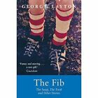 The Fib, the Swap, the Trick and Other Stories by George Layton (Paperback, 2015)