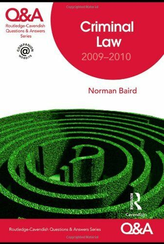 Q&A Criminal Law 2009-2010 (Questions and Answers),Norman Baird