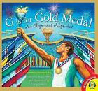G Is for Gold Medal: An Olympics Alphabet by Brad Herzog (Hardback, 2015)