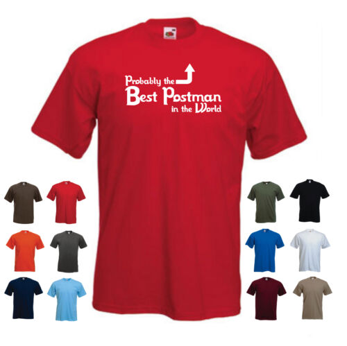 /'Probably the Best Postman in the World/' Funny Postie Mailman Gift Idea T-shirt