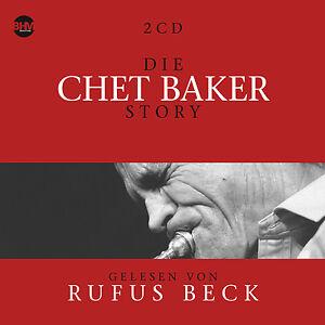 CD-Die-Chet-Baker-histoire-Musique-et-Bio-von-Rufus-Beck-4CDs-Livre-audio