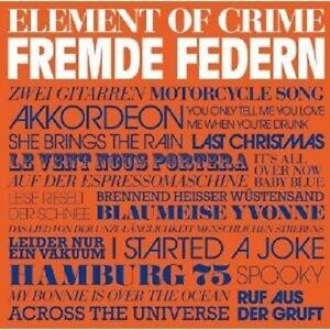 ELEMENT-OF-CRIME-034-FREMDE-FEDERN-034-CD-NEU