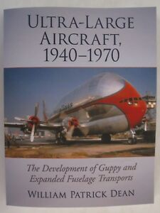 Ultra-Large-Aircraft-1940-1970-The-Development-of-Guppy-and-Expanded-Fuselage