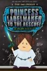 Princess Labelmaker to the Rescue by Tom Angleberger (Hardback, 2014)
