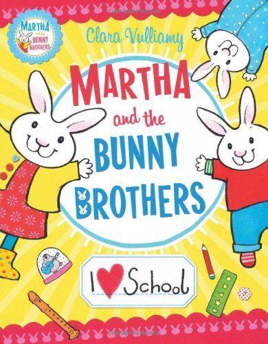 1 of 1 - I Heart School (Martha and the Bunny Brothers), Vulliamy, Clara, New condition,