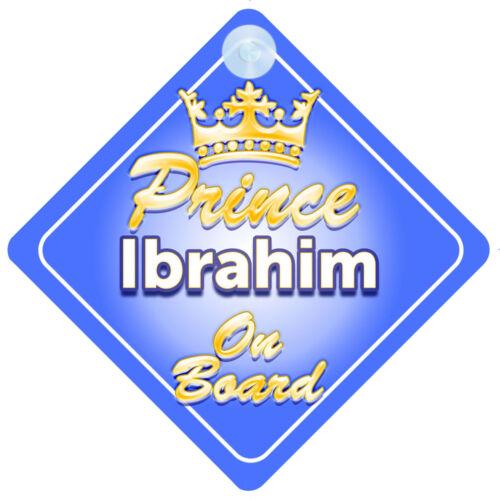 Crown Prince Ibrahim a bordo personalizada bebé niño Coche Señal