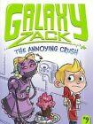 The Annoying Crush by Ray O'Ryan (Hardback, 2014)