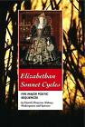Elizabethan Sonnet Cycles: Five Major Elizabethan Sonnet Sequences by William Shakespeare, Sir Philip Sidney, Edmund Spenser (Paperback, 2010)