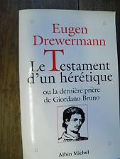 le testament d'un hérétique ou la dernière prière de Giordano Bruno Drewermann