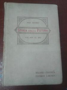 Max-Rooses-STORIA-DELLA-PITTURA-DAL-1400-AL-1800-Societa-Editrice-Libraria