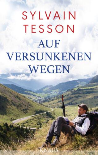 1 von 1 - Auf versunkenen Wegen von Sylvain Tesson (04.09.2017, Hardcover)