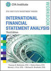 International Financial Statement Analysis Workbook by Thomas R. Robinson, Wendy L. Pirie, Michael A. Broihahn, Elaine Henry (Paperback, 2015)