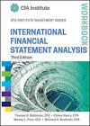 International Financial Statement Analysis Workbook by Thomas R. Robinson, Wendy L. Pirie, Michael A. Broihahn, Elaine Henry (Paperback, 2015)