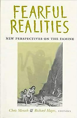Fearful Realities : New Perspectives on the Famine Paperback Christopher Morash