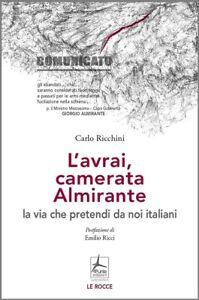 L-039-AVRAI-CAMERATA-ALMIRANTE-di-Carlo-Ricchini-Storia-dopoguerra-Ediz-4-PUNTE