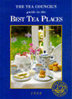 Tea Council's Definitive Guide to the Best Tea Places: 1998 by Firebird Books Ltd (Paperback, 1998)