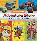 Nickelodeon: Adventure Story Collection by Random House (Hardback, 2016)