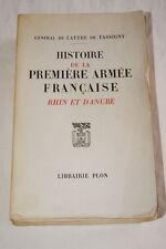 DE LATTRE DE TASSIGNY HISTOIRE DE LA PREMIERE ARMEE FRANCAISE TIRAGE SPECIAL