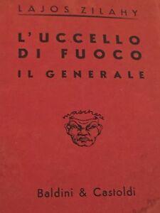 LAJOS-ZILAHY-L-039-UCCELLO-DI-FUOCO-IL-GENERALE-1935