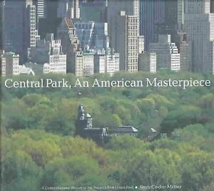 Central-Park-an-American-Masterpiece-A-Comprehensive-History-of-the-Nation