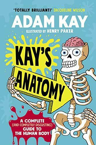 Kay's Anatomy: A Complete (and Completely Disgusting) Guide t New Hardcover Book