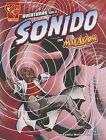 Aventuras Con el Sonido Con Max Axiom: Supercientifico by Emily Sohn (Paperback / softback, 2013)