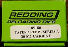 85180 REDDING 30 M1 CARBINE TAPER CRIMP DIE - BRAND NEW - FREE SHIP