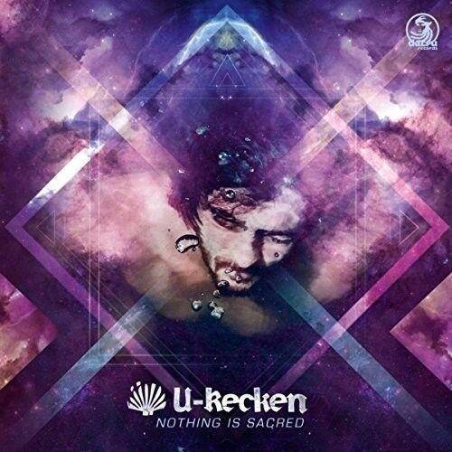 U-RECKEN - NOTHING IS SACRED   CD NEU