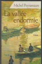 La vallee endormie.Michel PEYRAMAURE.France Loisirs P004