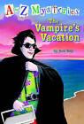 The Vampire's Vacation by Ron Roy (Hardback, 2004)