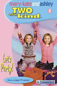 Let-039-s-Party-Two-Of-A-Kind-Book-8-Two-of-a-Kind-Diaries-Olsen-Ashley-Olse