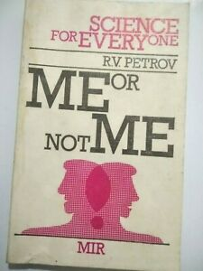 Me or not Me R. V. Petrov Mir Publishers Moscow