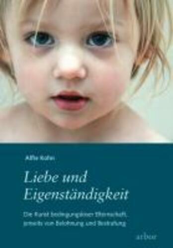 Liebe und Eigenständigkeit | Alfie Kohn | Taschenbuch | Deutsch | 2010 - Alfie Kohn