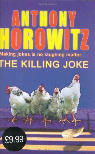 The Killing Joke By Anthony Horowitz. 9780752857244