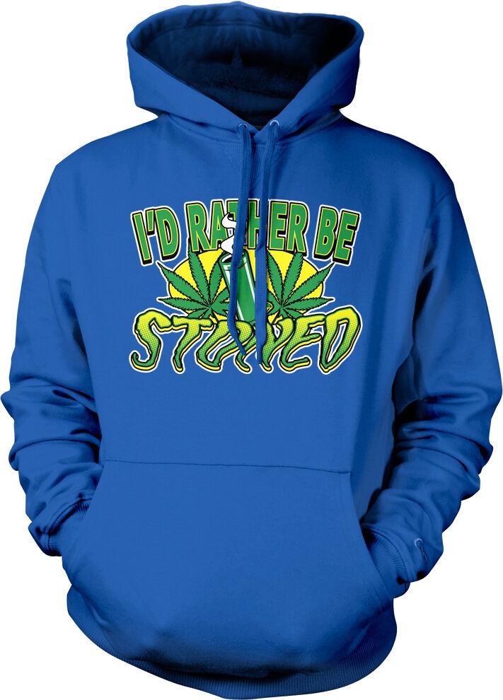 I'd Rather Be Stoned Pot Leaf Marijuana High Smoke Weed Bong Hoodie Sweatshirt