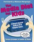 The Media Diet For Kids by Teresa Orange (Paperback, 2005)