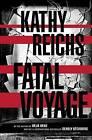 Fatal Voyage by Kathy Reichs (Hardback, 2001)